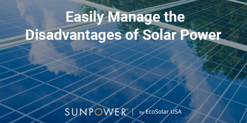 Easily Manage The Disadvantages Of Solar Power Ecosolar Usa - View Disadvantages Of Solar Power Pictures